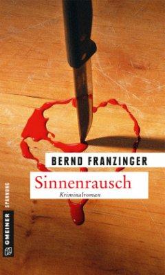 Sinnenrausch (Mängelexemplar) - Franzinger, Bernd