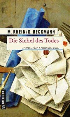 Die Sichel des Todes (Mängelexemplar) - Rhein, Maria;Beckmann, Dieter