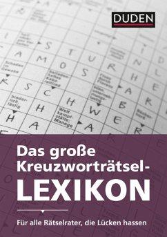 Duden - Das große Kreuzworträtsel-Lexikon (eBook, ePUB) - Dudenredaktion