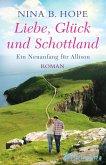 Liebe, Glück und Schottland (eBook, ePUB)