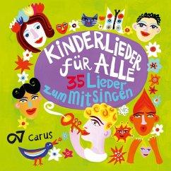 Kinderlieder Für Alle - Kinderchor Singsalasing/Ulmer Spatzen Chor/+