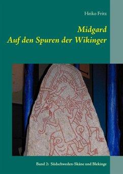 Midgard - Auf den Spuren der Wikinger (eBook, ePUB)