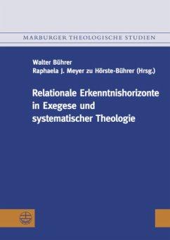 Relationale Erkenntnishorizonte in Exegese und ...