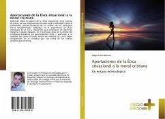 Aportaciones de la Ética situacional a la moral cristiana - Calvo Merino, Diego