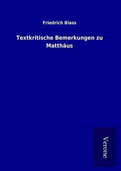 Textkritische Bemerkungen zu Matthäus