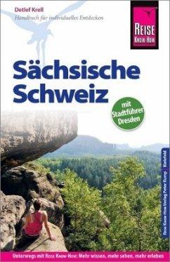 Reise Know-How Reiseführer Sächsische Schweiz (mit Stadtführer Dresden) - Krell, Detlef