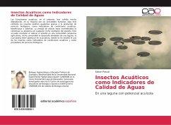 Insectos Acuáticos como Indicadores de Calidad de Aguas