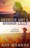 Grenzer Amy & Spionin Lilly (eBook, ePUB)