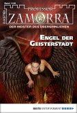 Engel der Geisterstadt / Professor Zamorra Bd.1125 (eBook, ePUB)