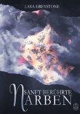 Sanft berührte Narben / Unsterblich geliebt Bd.3