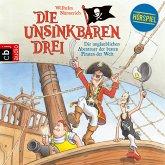 Die unglaublichen Abenteuer der besten Piraten der Welt / Die Unsinkbaren Drei Bd.1 (MP3-Download)