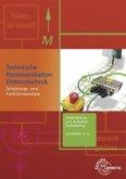 Technische Kommunikation Elektrotechnik. Arbeitsblätter und Aufgaben Fachbildung, Lernfelder 5-12