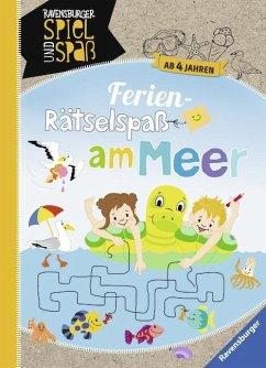 Ferien-Rätselspaß am Meer (Mängelexemplar) - Rist, Cornelia