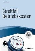 Streitfall Betriebskosten - inkl. Arbeitshilfen online (eBook, PDF)