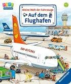 Meine Welt der Fahrzeuge: Auf dem Flughafen (Mängelexemplar)