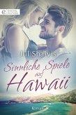 Sinnliche Spiele auf Hawaii (eBook, ePUB)