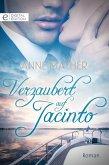 Verzaubert auf Jacinto (eBook, ePUB)
