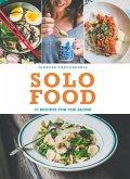 Solo Food: 72 recipes for you alone (eBook, ePUB)