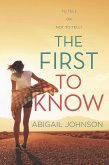 The First To Know (eBook, ePUB)