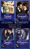 Modern Romance Collection: August 2017 Books 5 -8: The Secret He Must Claim / Carrying the Spaniard's Child / A Ring for the Greek's Baby / Bought for the Billionaire's Revenge (eBook, ePUB)