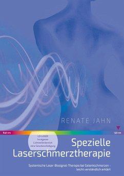 Spezielle Laserschmerztherapie (eBook, ePUB)