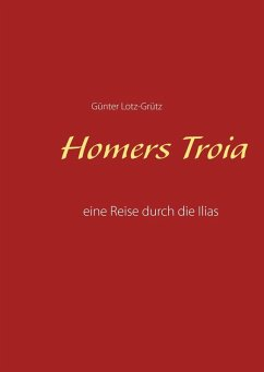 Homers Troia (eBook, PDF)