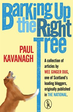 Barking Up the Right Tree (eBook, ePUB)