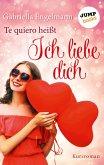 Te quiero heißt Ich liebe dich (eBook, ePUB)