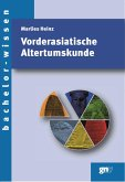 Vorderasiatische Altertumskunde (eBook, PDF)