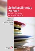 Selbstbestimmtes Wohnen (eBook, PDF)