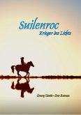 Suilenroc - Krieger des Lichts (eBook, ePUB)
