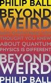Beyond Weird (eBook, ePUB)