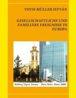 Gesellschaftliche und familiäre Ereignisse in Europa