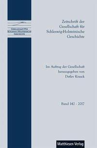 Zeitschrift der Gesellschaft für Schleswig-Holsteinische Geschichte