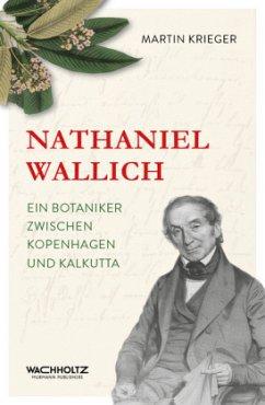 Nathaniel Wallich - Krieger, Martin