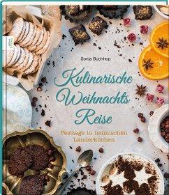 Kulinarische Weihnachts Reise - Buchhop, Sonja