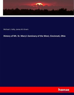 History of Mt. St. Mary's Seminary of the West, Cincinnati, Ohio