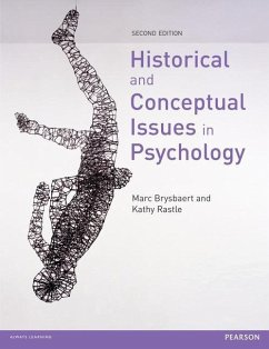 Historical and Conceptual Issues in Psychology - Brysbaert, Marc; Rastle, Kathy