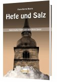 Hefe und Salz - Ein Fall für Kommissar Michael Hoffmann