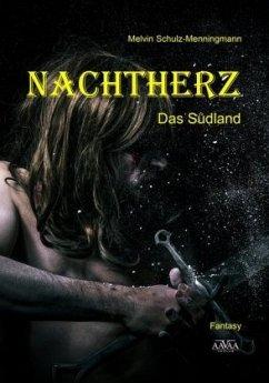 Nachtherz Band 2 - Schulz-Menningmann, Melvin