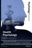 Psychology Express: Health Psychology (Undergraduate Revision Guide)