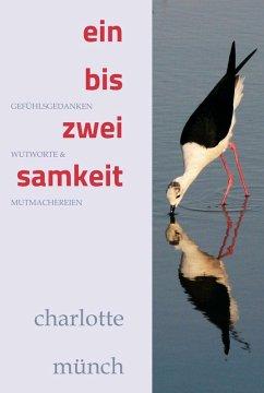 ein- bis zweisamkeit (eBook, ePUB) - Münch, Charlotte