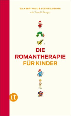 Die Romantherapie für Kinder (eBook, ePUB) - Berthoud, Ella; Elderkin, Susan