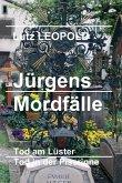 Jürgens Mordfälle (eBook, ePUB)