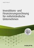 Investitions- und Finanzierungsrechnung in mittelständischen Unternehmen - inkl. Arbeitshilfen online (eBook, PDF)