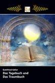 Das Tagebuch und Das Traumbuch (eBook, ePUB)