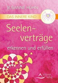 Das Innere Kind - Seelenverträge erkennen und erfüllen (eBook, ePUB) - Hühn, Susanne