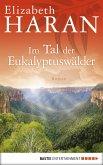 Im Tal der Eukalyptuswälder (eBook, ePUB)