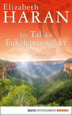 Im Tal der Eukalyptuswälder (eBook, ePUB) - Haran, Elizabeth
