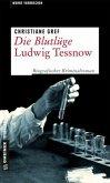 Die Blutlüge - Ludwig Tessnow (Mängelexemplar)